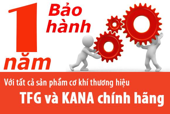Bảo hành thương hiệu TFG và KANA